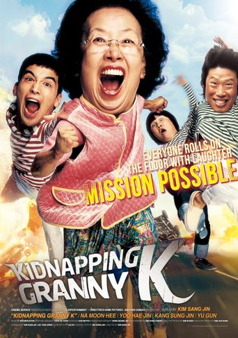 Mission Possible: Kidnapping Granny K Poster