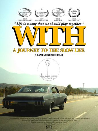 With - A Journey to the Slow Life Poster