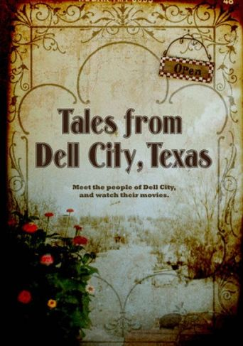 Tales From Dell City, Texas Poster