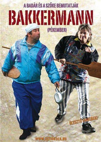 Bakkermann Poster