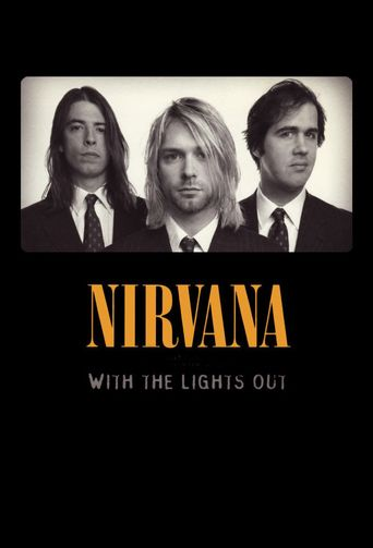 Nirvana: With The Lights Out Poster