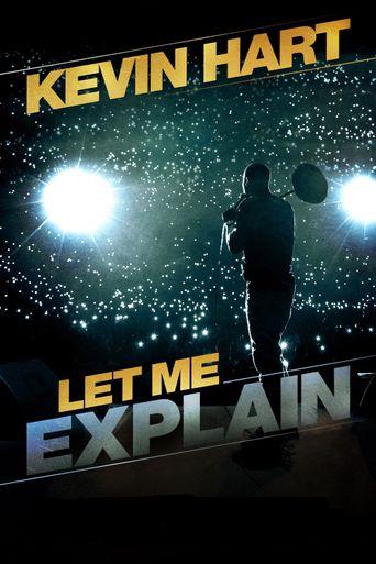 Kevin Hart: Let Me Explain Poster