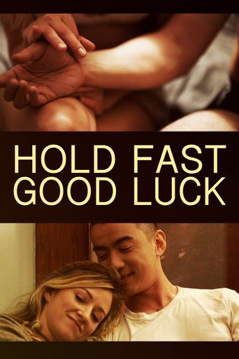 Hold Fast, Good Luck Poster