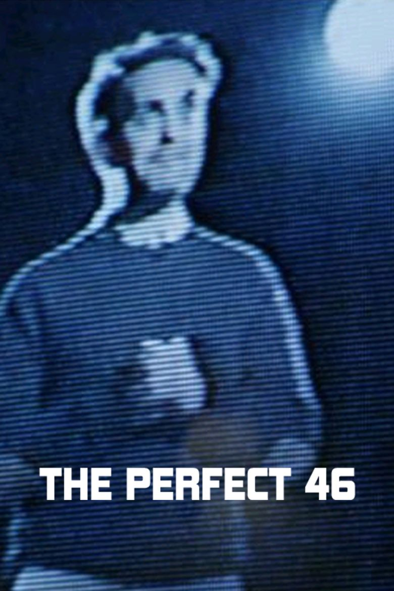 The Perfect 46 Poster