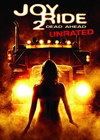 Joy Ride 2: Dead Ahead Poster