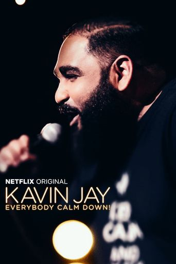 Kavin Jay: Everybody Calm Down! Poster