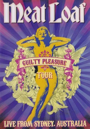 Meat Loaf: Guilty Pleasure Tour Live from Sydney Poster