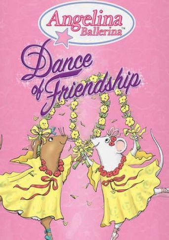 Watch Angelina Ballerina: Dance of Friendship
