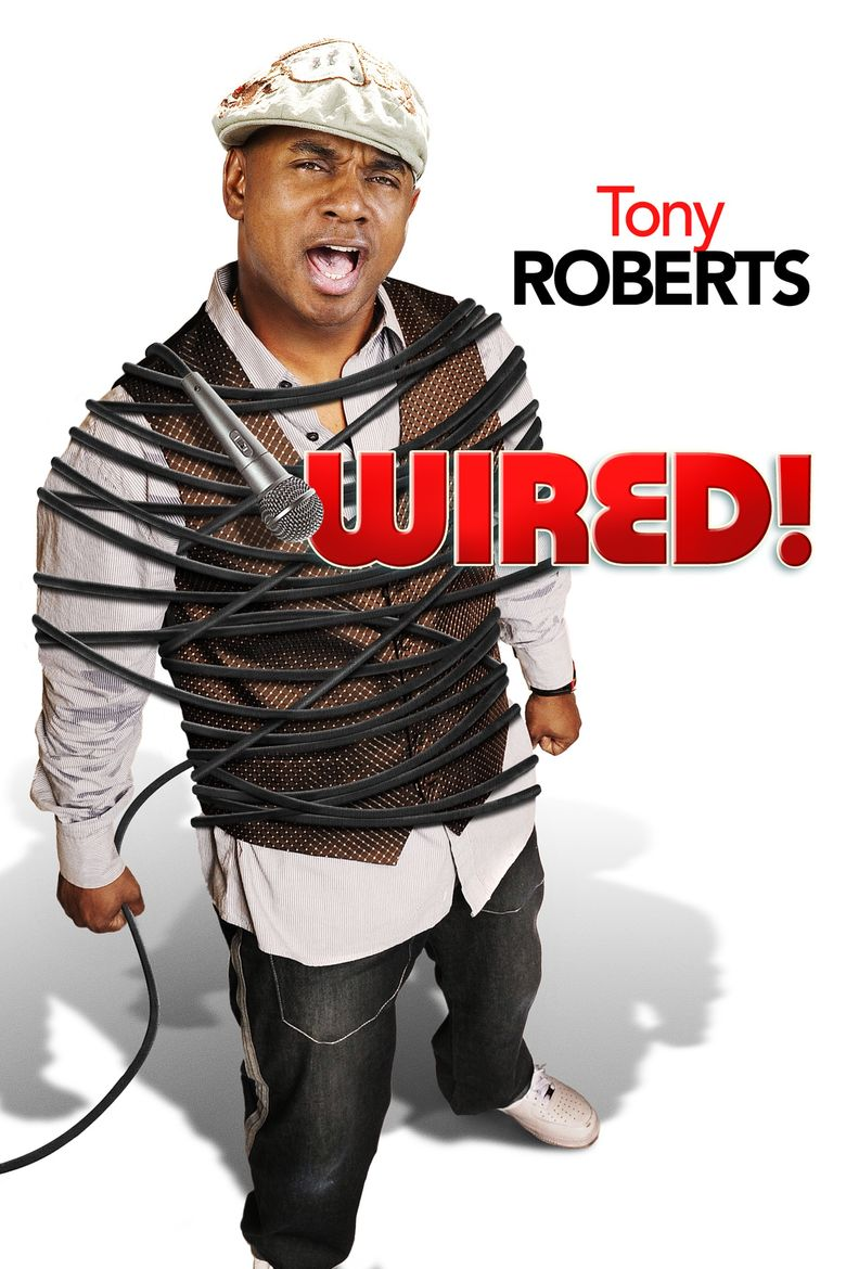Tony Roberts: Wired! Poster
