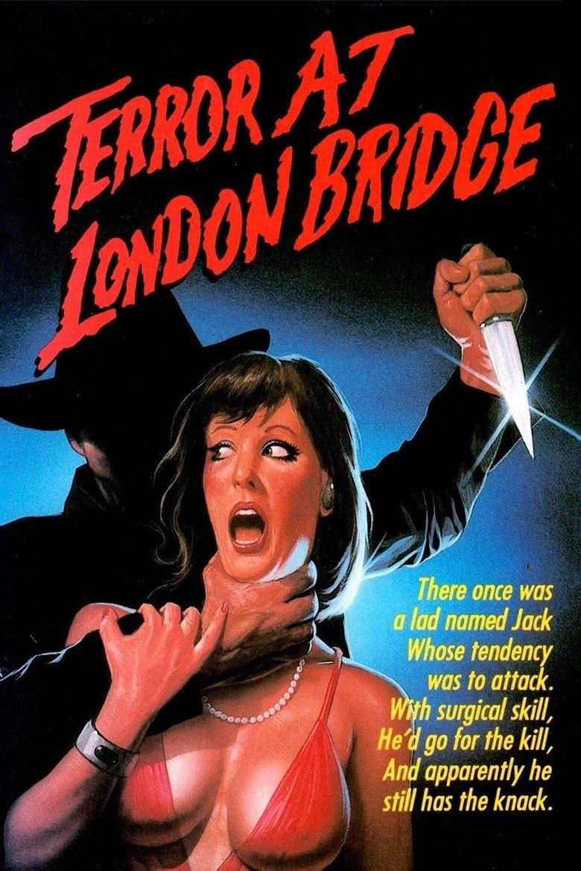 Terror at London Bridge Poster