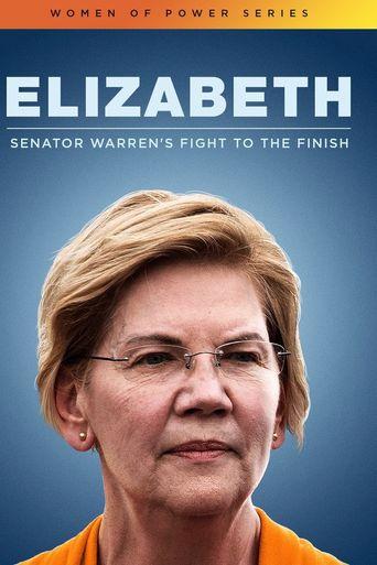 Elizabeth: Senator Warren's Fight To The Finish Poster
