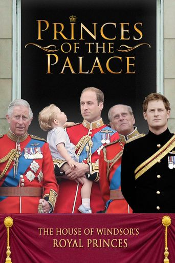 Princes of the Palace - The Royal British Family Poster