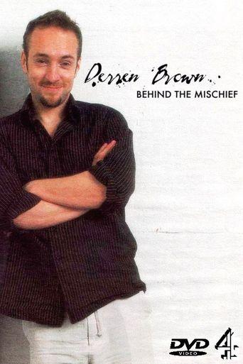 Derren Brown: Behind the Mischief Poster