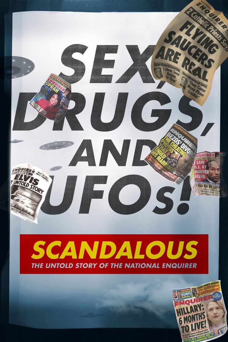 Scandalous: The Untold Story of the National Enquirer Poster