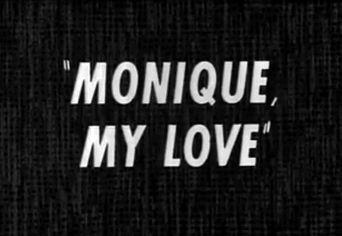 Monique, My Love Poster