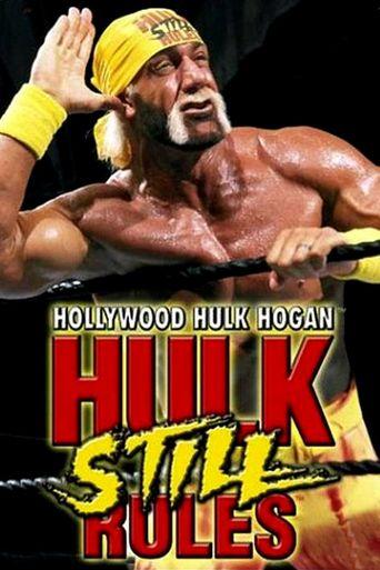 Hollywood Hulk Hogan: Hulk Still Rules Poster
