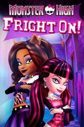 Monster High: Fright On! Poster