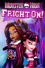 Watch Monster High: Fright On!