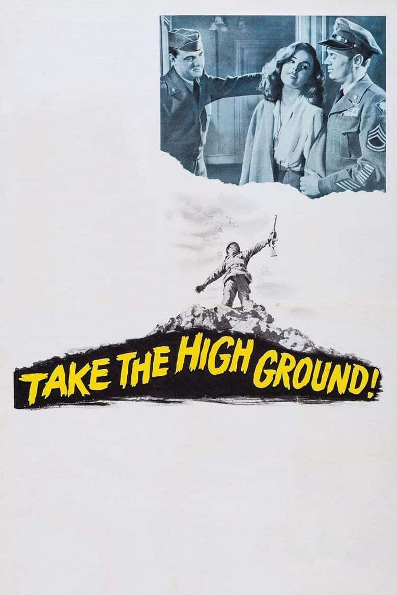 Take the High Ground! Poster