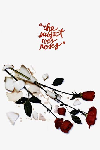 The Subject Was Roses Poster