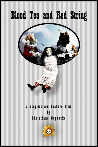 Blood Tea and Red String Poster