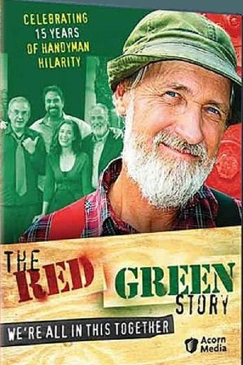 The Red Green Story: We're All in This Together Poster