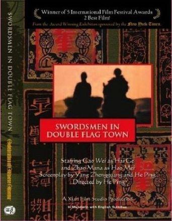 The Swordsmen in Double Flag Town Poster
