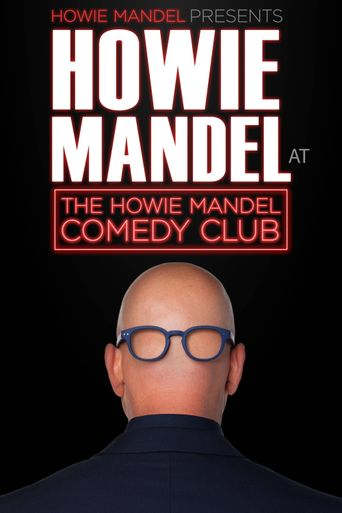 Howie Mandel Presents Howie Mandel at the Howie Mandel Comedy Club Poster