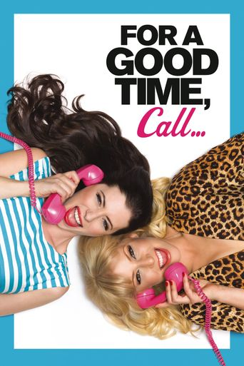 For a Good Time, Call... Poster