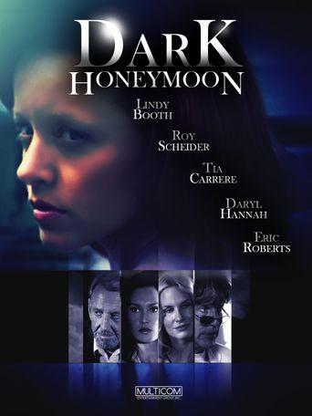 Watch Dark Honeymoon