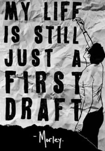 My Life Is Still Just A First Draft Poster