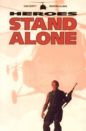Heroes Stand Alone Poster