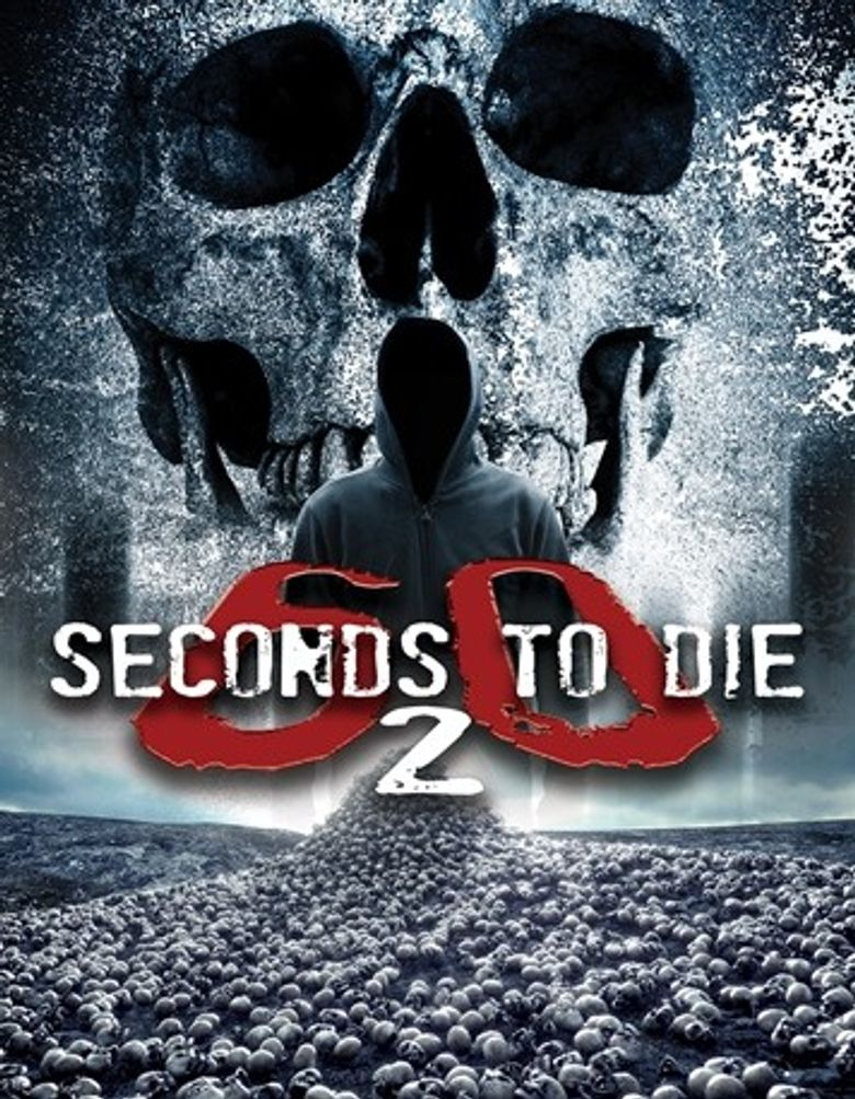 60 Seconds 2 Die: 60 Seconds to Die 2 Poster