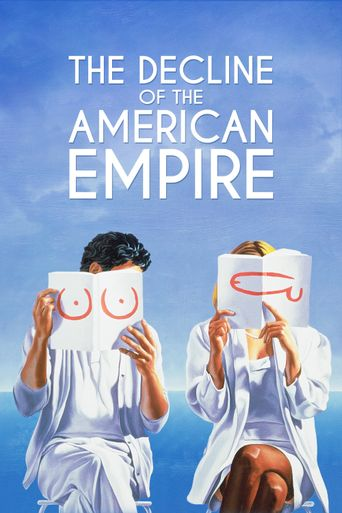 The Decline of the American Empire Poster