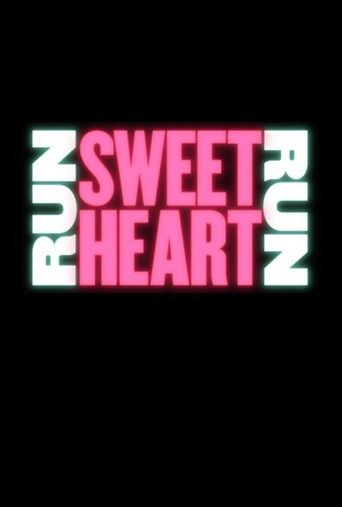 Run Sweetheart Run Poster