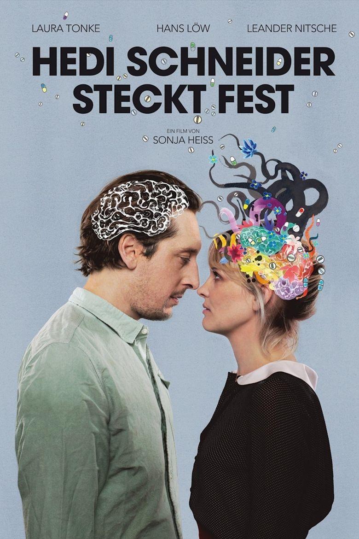 Hedi Schneider Is Stuck Poster