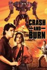 Watch Crash and Burn