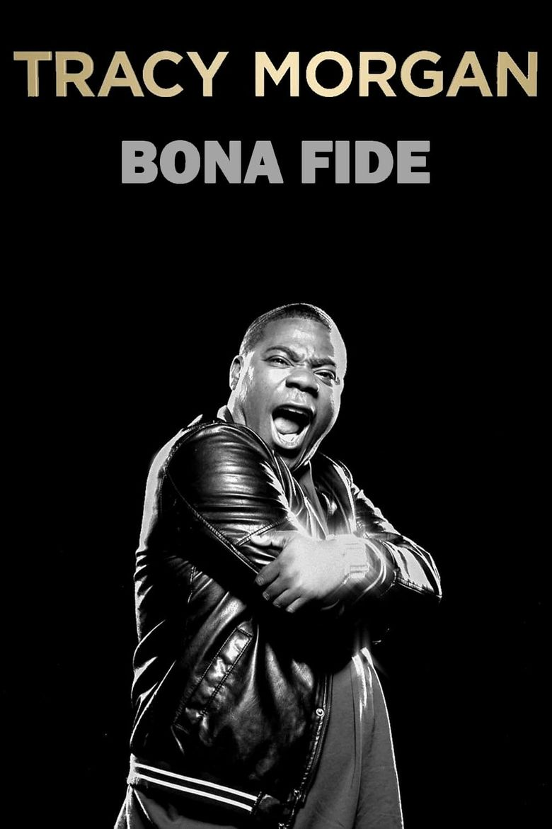 Tracy Morgan: Bona Fide Poster