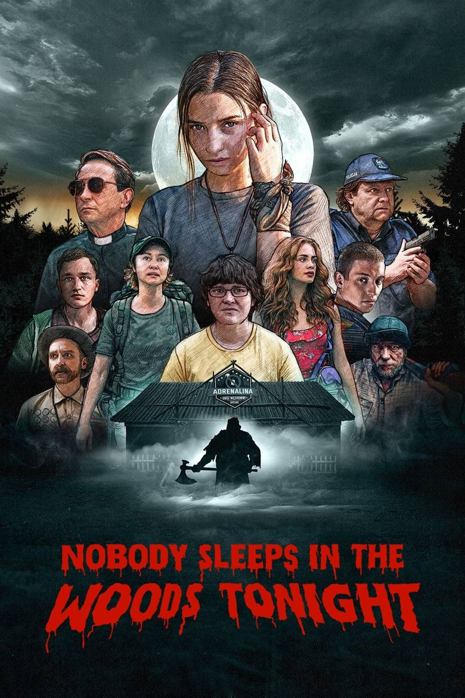 Nobody Sleeps in the Woods Tonight Poster