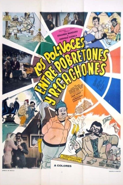 Entre Pobretones y Ricachones Poster