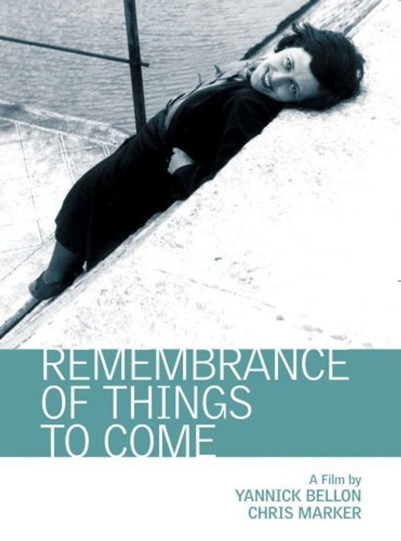 Remembrance of Things to Come Poster