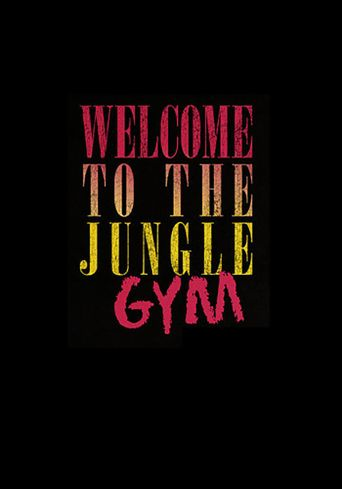 Welcome to the Jungle Gym Poster