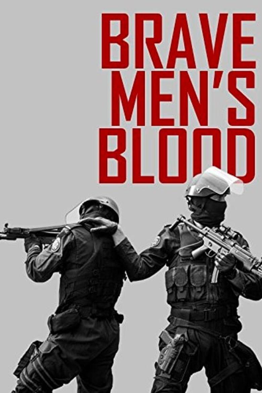 Brave Men's Blood Poster