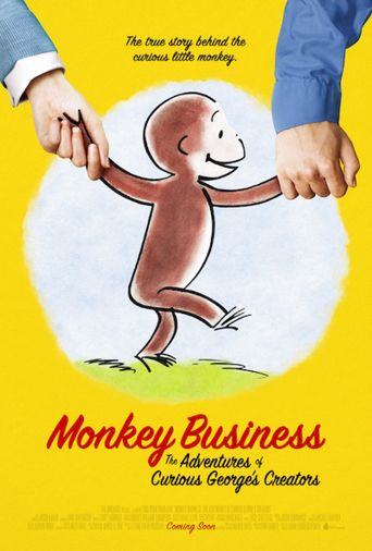 Monkey Business: The Adventures of Curious George's Creators Poster