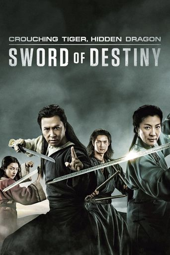 Watch Crouching Tiger, Hidden Dragon: Sword of Destiny