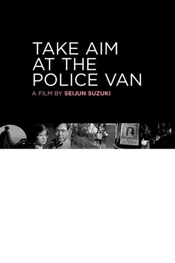 Take Aim at the Police Van Poster