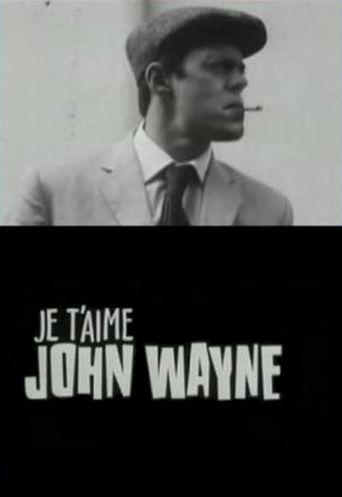 Je t'aime John Wayne Poster