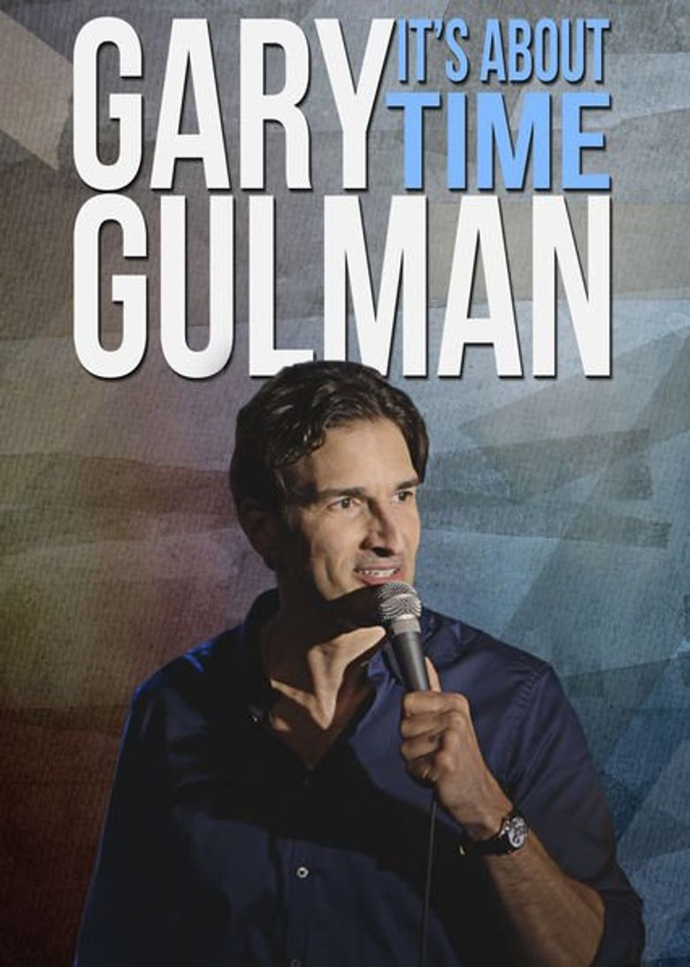 Gary Gulman: It's About Time Poster
