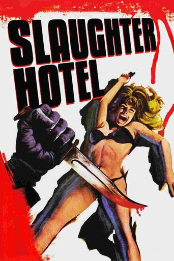 Slaughter Hotel Poster