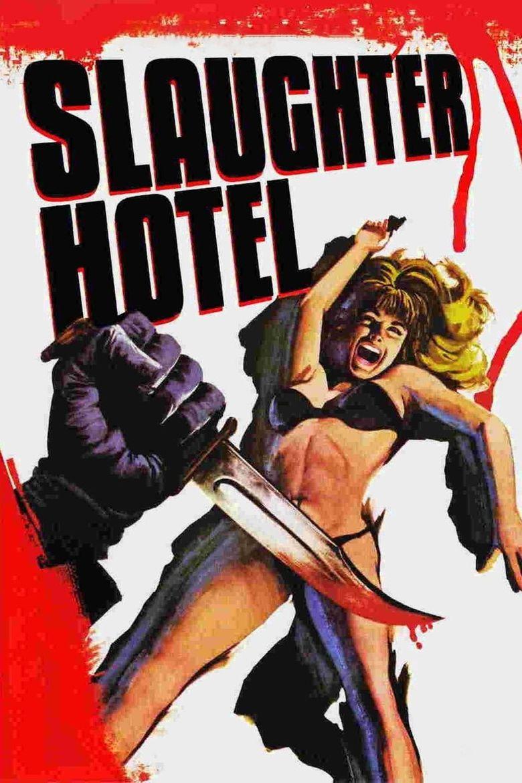 Slaughter Hotel Poster